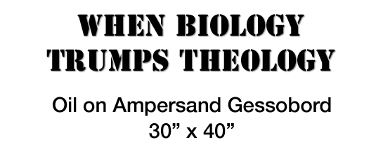 When Biology Trumps Theology